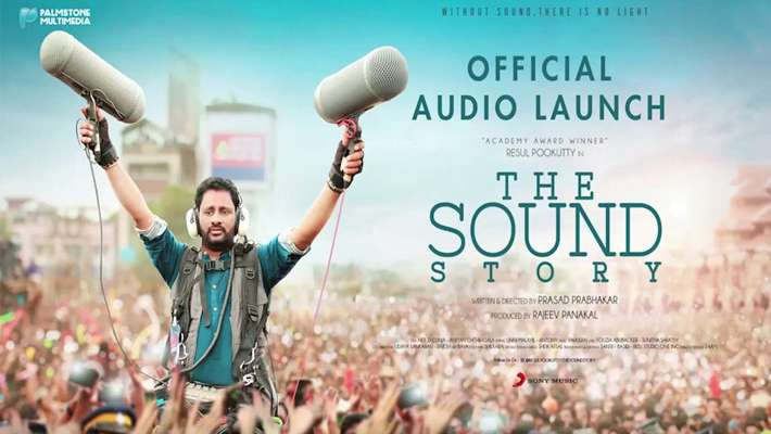 rasool-pookutty-the-sound-story-songs-released