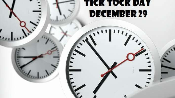 tick-tock-day-december-29